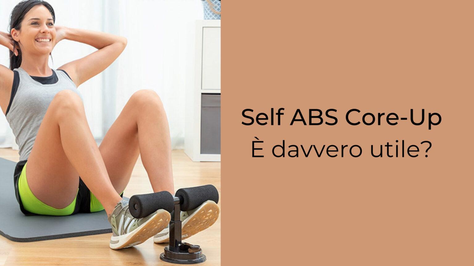 self ABS Core-Up è utile?