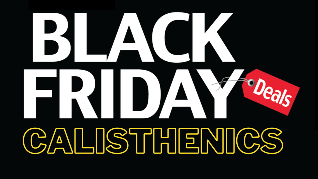 black friday calisthenics