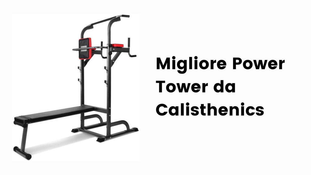 migliore power tower calisthenics
