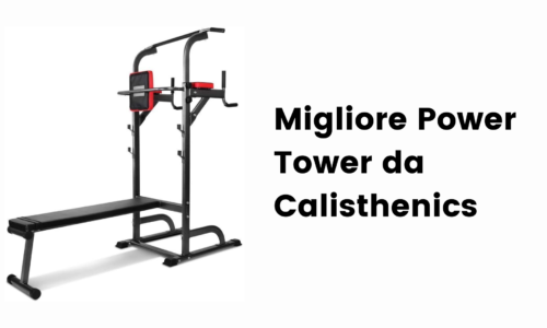 Migliore Power Tower da Calisthenics
